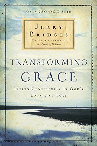 9781600063039: Transforming Grace: Living Confidently in God's Unfailing Love
