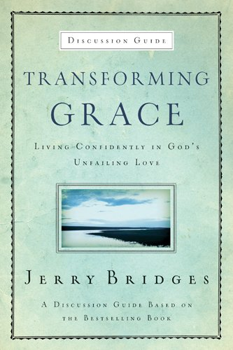 9781600063046: Transforming Grace Discussion Guide: Living Confidently in God's Unfailing Love