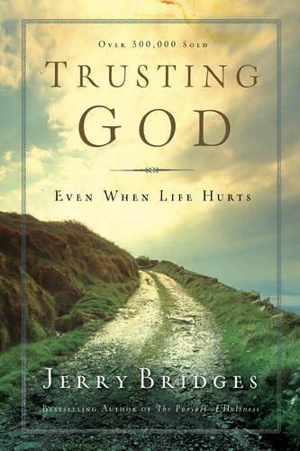 9781600063053: Trusting God: Even When Life Hurts