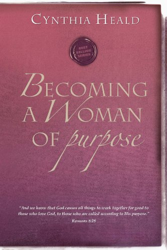 9781600063527: Becoming a Woman of Purpose