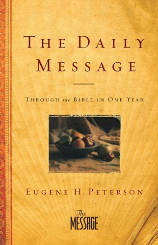 9781600063572: The Daily Message: Through the Bible in One Year