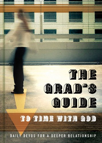 9781600064364: The Grad's Guide to Time with God: Daily Devos for a Deeper Relationship