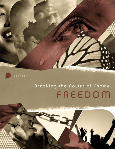 9781600066665: Freedom: Breaking the Power of Shame (Connect)