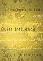 9781600066702: Quiet Influence: The Romans 12:1: Woman, A Six-Week Bible Study