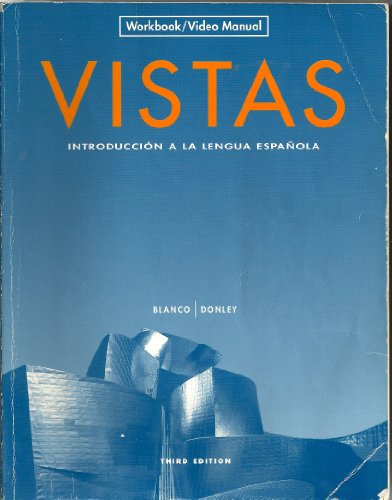 9781600071072: Vistas: Introduccion a la lengua espanola - Workbook/Video Manual (English and Spanish Edition)