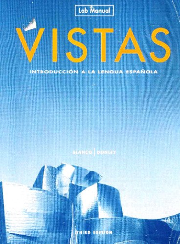 Vistas: Introduccion a la lengua espanola -: Jose A. Blanco,