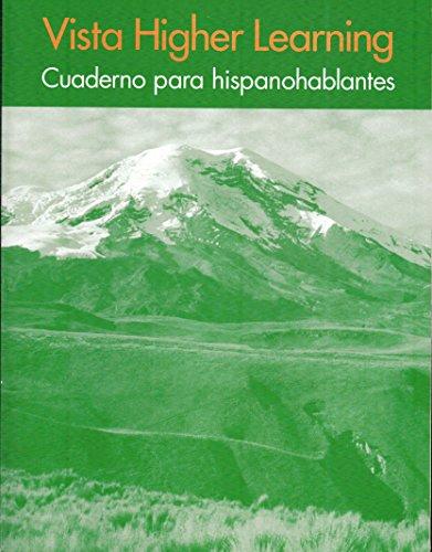 Vista Higher Learning - Cuaderno para hispanohablantes: Donley Blanco