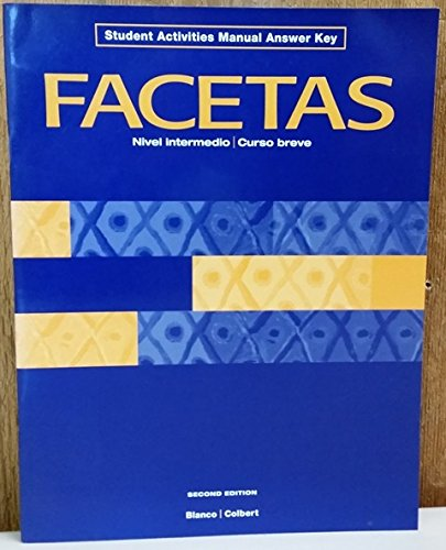 Facetas 2/E Answer Key : Nivel Intermedio: Blanco, Jose A.