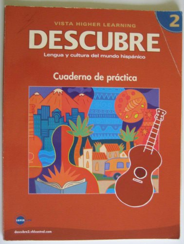 9781600072819: DESCUBRE, Nivel 2 - Lengua y cultura del mundo hispánico - Student Workbook (English and Spanish Edition)
