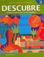 9781600073069: DESCUBRE, nivel 3 - Lengua y cultura del mundo hispánico - Student Edition