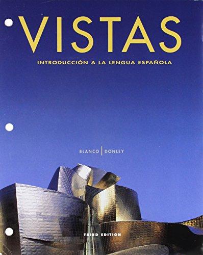 Vistas: Introduccion a la lengua espanola (Package: Jose A. Blanco,