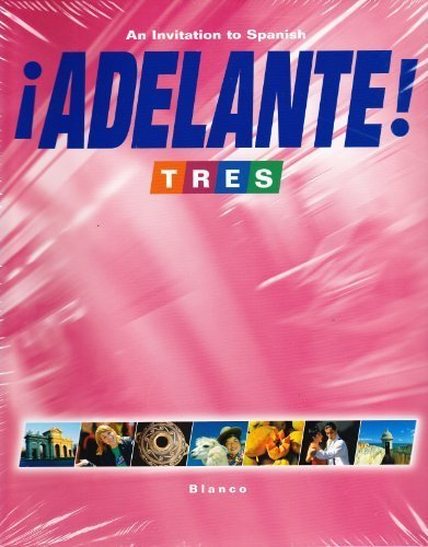 9781600076138: Adelante! Tres: An Invitation to Spanish