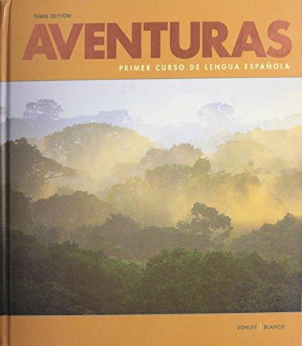 Adventuras: Primer Curso de Lengua Espanola (hardcover): Philip Redwine Donley,