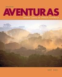 9781600078781: Aventuras: Primer Curso De Lengua Espanola Edition: Third