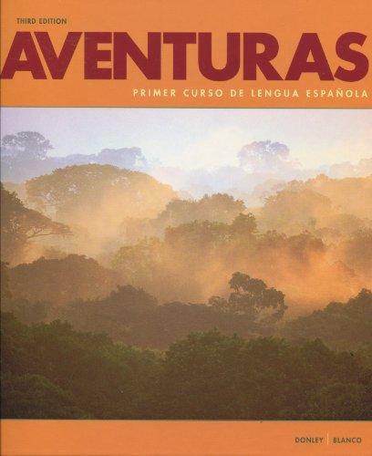 Aventuras: Primer Curso De Lengua Español: late and Jose