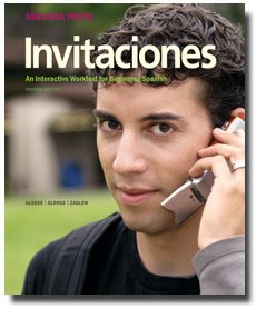 9781600079511: Invitaciones, 2nd Edition, Segunda Parte Student Edition with Supersite Code