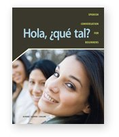 Hola Que Tal Student Edition W/Supersite Passcode