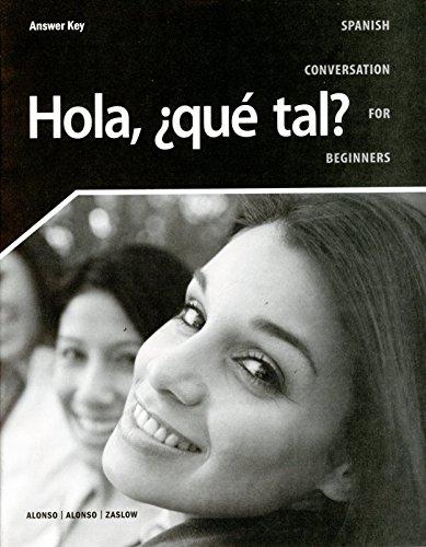 9781600079832: Hola Que Tal ANSWER KEY
