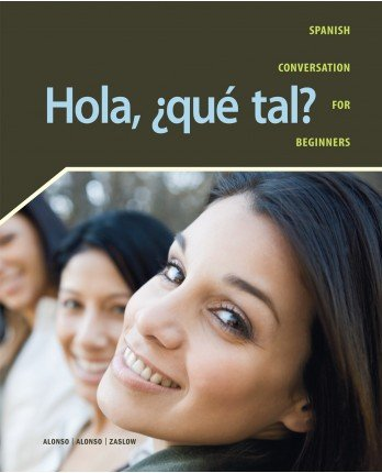 9781600079894: Hola Que Tal Student Edition with Supersite Code and Answer Key