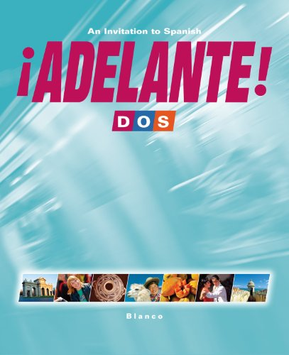 Adelante Dos Student Edition with Supersite Code: Vista Higher learning