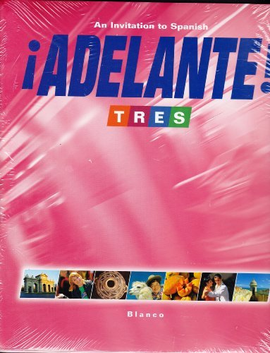 9781600079986: Adelante Tres Student Edition with Supersite and WebSAM Code