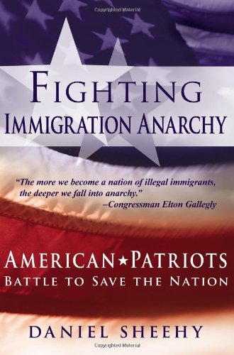 9781600080029: Fighting Immigration Anarchy