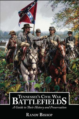 9781600080425: Tennessee's Civil War Battlefields: A Guide to Their History and Preservation