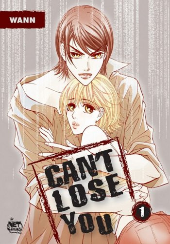 9781600090394: Can't Lose You Volume 1