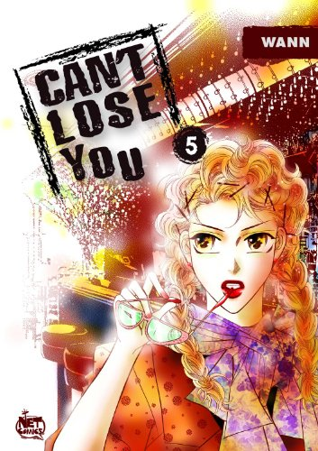 9781600090431: Can't Lose You Volume 5