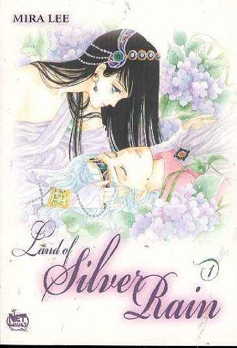 Land of Silver Rain Vol. 1: Mira Lee