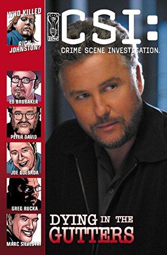 9781600100482: CSI: Crime Scene Investigation: Dying In The Gutters (CSI: Crime Scene Investigation (IDW))