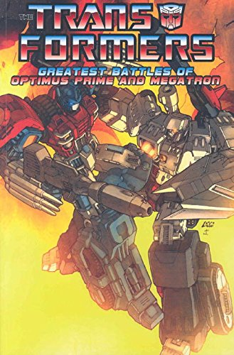9781600100703: Transformers: The Greatest Battles Of Optimus Prime And Megatron