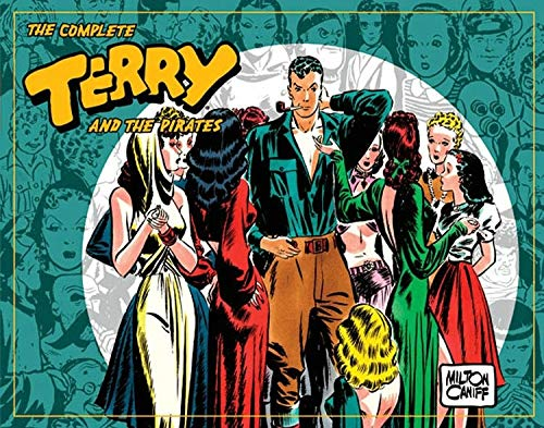 The Complete Terry and the Pirates: 1939-1940 v. 3 (Complete Terry & the Pirates)