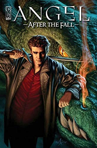 Angel - After the Fall, Volume One: WHEDON, JOSS AND BRIAN LYNCH
