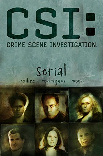 CSI:Crime Scene Investigation: Serial