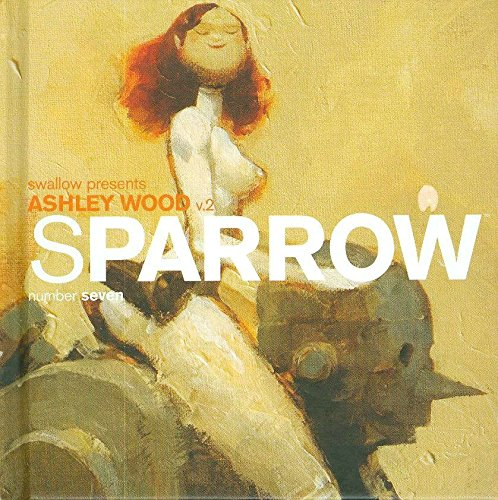 9781600102233: Sparrow Volume 7: Ashley Wood 2