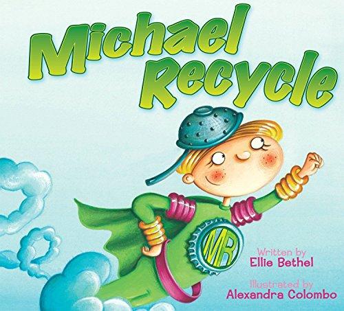 Michael Recycle: Bethel, Ellie