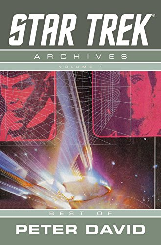 9781600102424: Star Trek Archives Volume 1: Best of Peter David