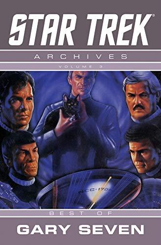 Star Trek Archives Volume 3: The Gary Seven Collection: Gary Seven Collection v. 3: Weinstein, ...