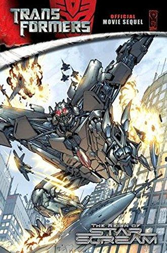 9781600102820: The Reign of Starscream (Transformers Movie Sequel)