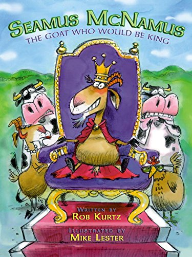 Seamus McNamus: The Goat Who Would Be King (1600103375) by Rob Kurtz; Mike Lester