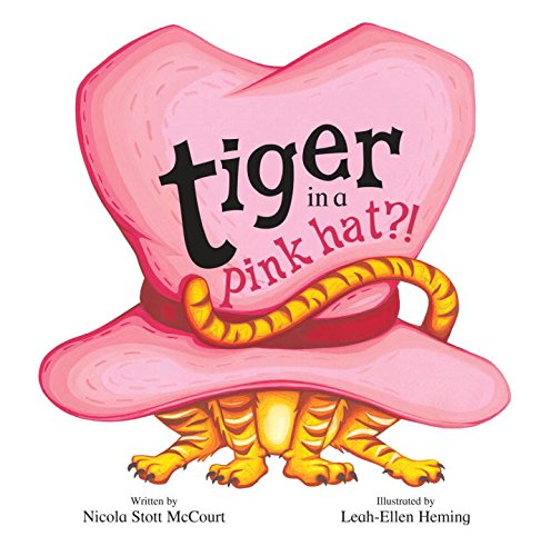 9781600103612: Tiger In A Pink Hat