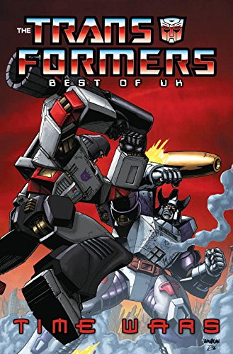 9781600103919: Transformers: Best Of The UK - Time Wars