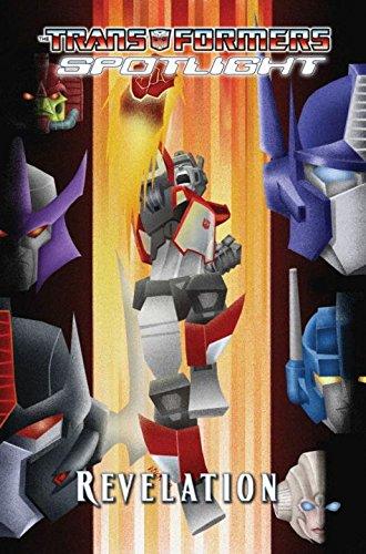 9781600104213: Revelations (The Transformers: Spotlight)