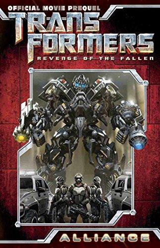 9781600104565: Transformers: Revenge of the Fallen Movie Prequel - Alliance