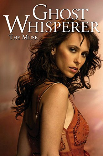 9781600104664: Ghost Whisperer: The Muse (Ghost Whisperer (Idw))