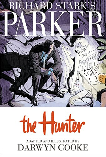 9781600104930: Parker: The Hunter