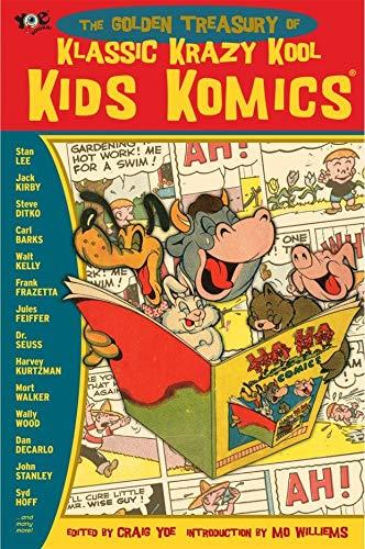 The Golden Treasury of Klassic Krazy Kool Kids Komics: Lee, Stan; Kirby, Jack; Ditko, Steve; ...