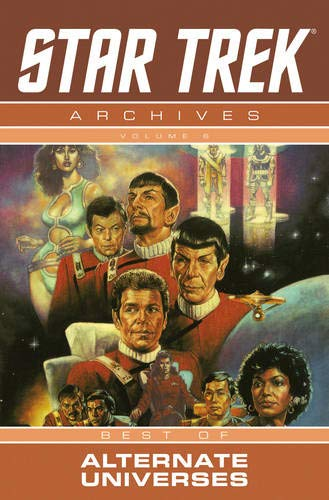9781600105227: Star Trek Archives Volume 6: The Mirror Universe Saga