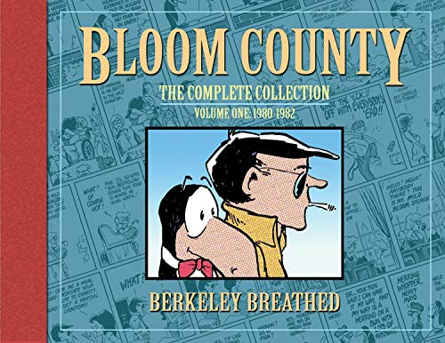 9781600105319: Bloom County: The Complete Collection, Vol. 1: 1980-1982 (Bloom County Library)